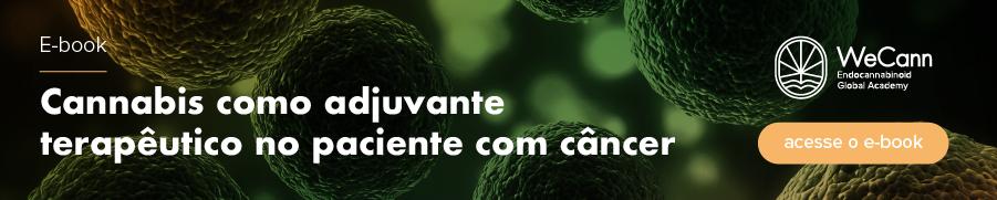 Cannabis como adjuvante terapêutico no paciente com câncer